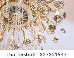 chrystal chandelier close up.... | Shutterstock . vector #327351947