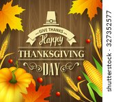hand drawn thanksgiving... | Shutterstock .eps vector #327352577