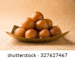 indian sweet gulab jamun in... | Shutterstock . vector #327627467