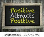 positive attracts positive... | Shutterstock . vector #327748793