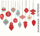 Christmas Ornaments,Christmas Balls Decorations,Christmas Hanging Decoration set. | Shutterstock vector #327855053