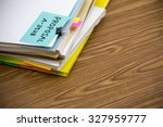 proposal  the pile of business... | Shutterstock . vector #327959777
