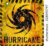 hurricane warning sign  heavy... | Shutterstock .eps vector #328095797
