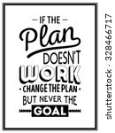 if the plan does not work ... | Shutterstock .eps vector #328466717
