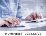 hands of businessman working... | Shutterstock . vector #328523723