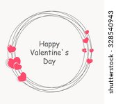 happy valentines day card.... | Shutterstock .eps vector #328540943