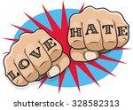 vintage pop art love and hate... | Shutterstock .eps vector #328582313