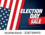 election day sale. vector banner | Shutterstock .eps vector #328738493