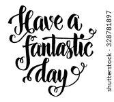 modern calligraphy... | Shutterstock .eps vector #328781897