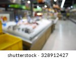 supermarket store blur... | Shutterstock . vector #328912427