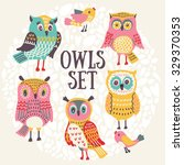 vector owls set. cute owls and... | Shutterstock .eps vector #329370353
