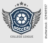 vector soccer badge  patch and... | Shutterstock .eps vector #329409557