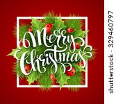 merry christmas lettering card... | Shutterstock .eps vector #329460797