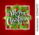 merry christmas lettering card... | Shutterstock .eps vector #329460797