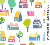 vector cute hand drawing houses ... | Shutterstock .eps vector #329558777