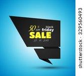 black friday sale design.... | Shutterstock .eps vector #329560493