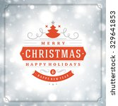 christmas greeting card lights... | Shutterstock .eps vector #329641853
