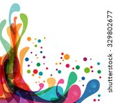 colored splashes in abstract... | Shutterstock .eps vector #329802677