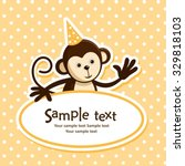 birthday card with cute monkey. ... | Shutterstock .eps vector #329818103