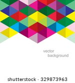 abstract geometric background.... | Shutterstock .eps vector #329873963