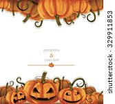 halloween pumpkins frame for...   Shutterstock .eps vector #329911853