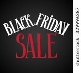 black friday sale abstract... | Shutterstock .eps vector #329996387