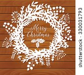 christmas wreath made of leaf... | Shutterstock .eps vector #330031793