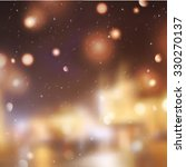 winter night street  blurred... | Shutterstock . vector #330270137