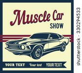 muscle car retro 70s  vector... | Shutterstock .eps vector #330294533