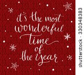 it's the most wonderful time of ... | Shutterstock .eps vector #330348383