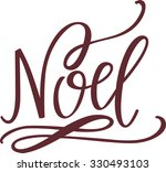 hand lettered noel | Shutterstock .eps vector #330493103