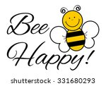 Bee Happy    Vector...