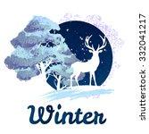 frosty winter concept deer in... | Shutterstock .eps vector #332041217