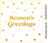 vector gold seasons greetings... | Shutterstock .eps vector #332041547