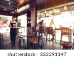 coffee shop   cafe blurred with ... | Shutterstock . vector #332291147