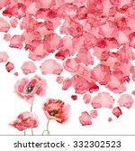watercolor petals of a poppy | Shutterstock . vector #332302523