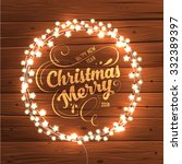 glowing white christmas lights... | Shutterstock .eps vector #332389397