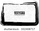 grunge frame   abstract texture.... | Shutterstock .eps vector #332408717