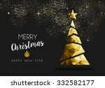 Merry christmas and happy new year fancy gold xmas tree in hipster low poly triangle style. Ideal for greeting card or elegant holiday party invitation. EPS10 vector.    | Shutterstock vector #332582177