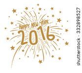 firework with happy new year... | Shutterstock .eps vector #332898527