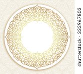 gold round border with damask... | Shutterstock .eps vector #332967803
