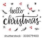 hello christmas  hand written... | Shutterstock .eps vector #333079403