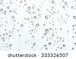 drops of rain on glass   rain... | Shutterstock . vector #333326507