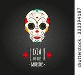 day of the dead. di a de los... | Shutterstock .eps vector #333394187