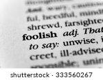 Small photo of Foolish