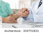 hand of doctor reassuring him...   Shutterstock . vector #333751823