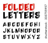 Folded Letters Font. Vector.