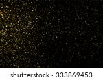 gold glitter texture on a black ... | Shutterstock .eps vector #333869453