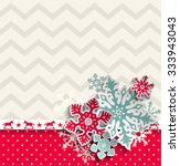 abstract christmas background... | Shutterstock .eps vector #333943043