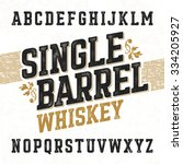 Single barrel whiskey label font with sample design. Ideal for any design in vintage style. Vector. | Shutterstock vector #334205927